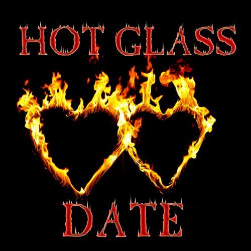 hotglassdate